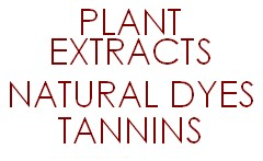 Natural dyes Tannins Plant extracts
